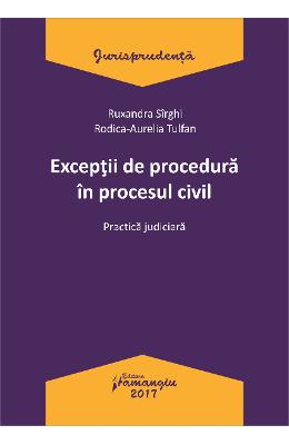 Exceptii de procedura in procesul civil - Ruxandra Sirghi