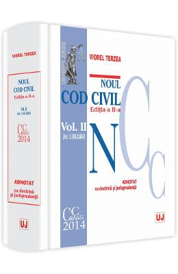 Noul Cod civil vol. II (art. 1.164-2.664) adnotat cu doctrina si jurisprudenta ed. 2 - Viorel Terzea