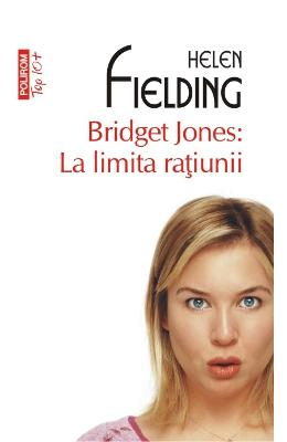 Bridget Jones: La limita ratiunii - Helen Fielding