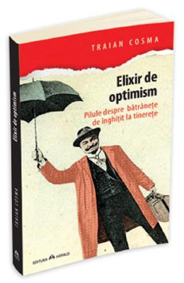Elixir de optimism - Traian Cosma