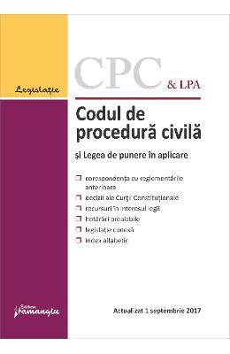 Codul de procedura civila si 12 legi uzuale Septembrie 2017