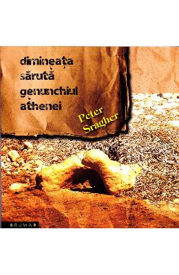 Dimineata saruta genunchiu Athenei - Peter Sragher pdf