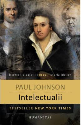 Intelectualii ed.2015 - Paul Johnson