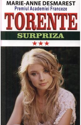 Torente vol.3: Surpriza - Marie-Anne Desmarest