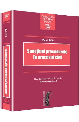 Sanctiuni procedurale in procesul civil - Paul Pop