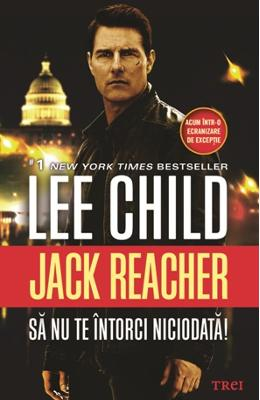 Sa nu te intorci niciodata! - Lee Child