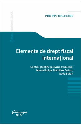 Elemente de drept fiscal international - Philippe Malherbe