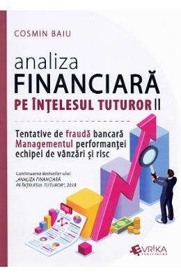 Analiza financiara pe intelesul tuturor Vol.2 – Cosmin Baiu de la libris.ro