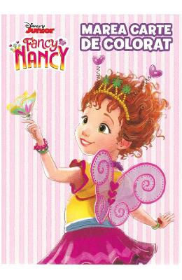 Disney Junior. Fancy Nancy. Marea carte de colorat