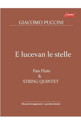 E lucevan le stelle. Pan Flute and String Quintet - Giacomo Puccini
