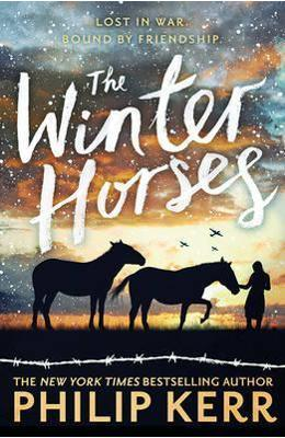 The Winter Horses - Philip Kerr