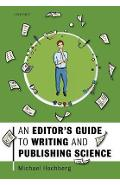 Editor's Guide to Writing and Publishing Science - Michael Hochberg
