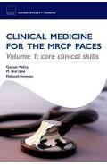 Clinical Medicine for the MRCP PACES - Gautam Mehta